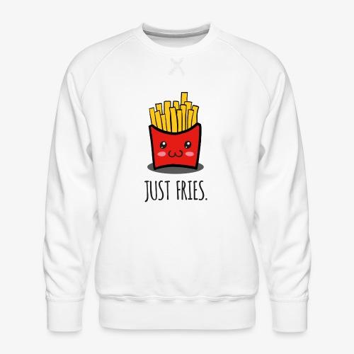 Just fries - Pommes - Pommes frites - Männer Premium Pullover