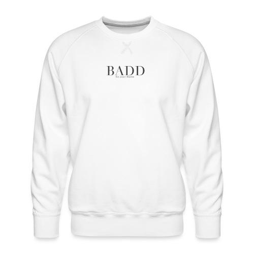 Badd Orginals - Premiumtröja herr