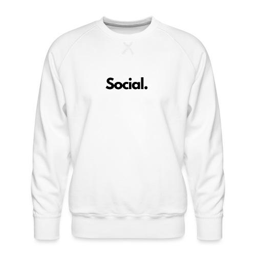 Social Fashion - 'Social' - Men's Premium Sweatshirt