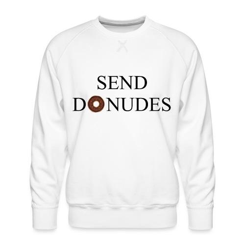 Send Donudes - Männer Premium Pullover