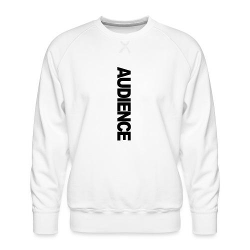 audienceiphonevertical - Men's Premium Sweatshirt