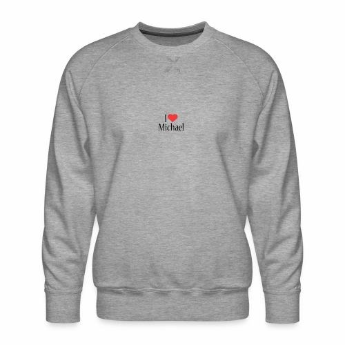 Michael designstyle i love Michael - Men's Premium Sweatshirt
