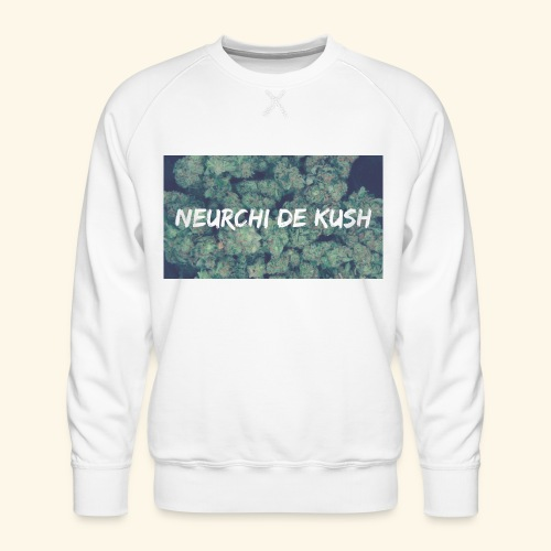 NEURCHI DE KUSH - Sweat ras-du-cou Premium Homme