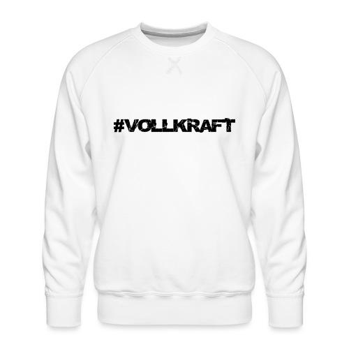 Schriftzug Vollkraft - Männer Premium Pullover