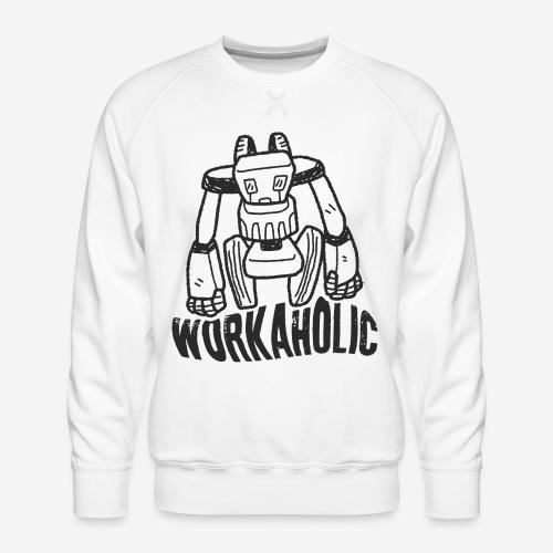 workaholic robot job - Männer Premium Pullover