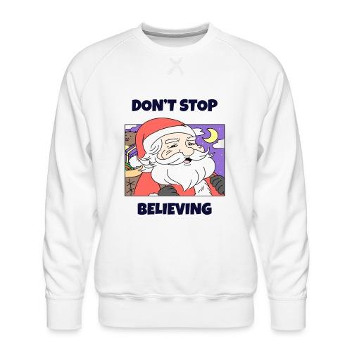 Stygg julegenser -Don't stop believing - Premium-genser for menn