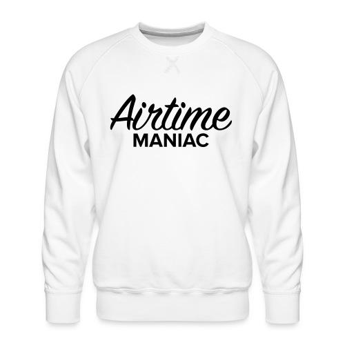 Airtime Maniac - Sweat ras-du-cou Premium Homme