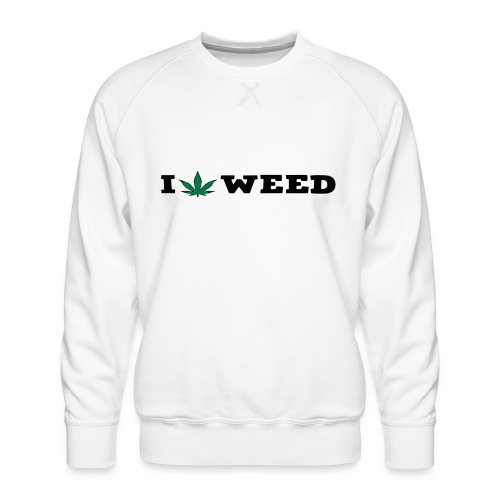 I LOVE WEED - Men's Premium Sweatshirt