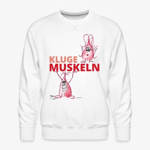 Kluge Muskeln - Männer Premium Pullover