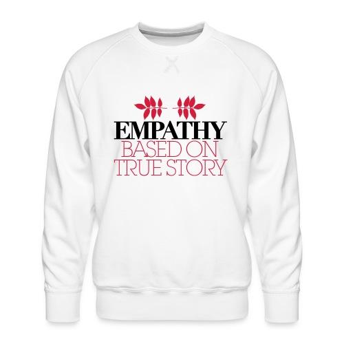 empathy story - Bluza męska Premium