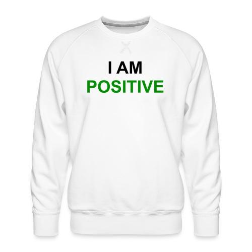 I am positive - Männer Premium Pullover