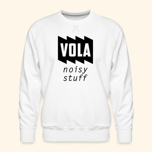 Vola Noisy Stuff - Miesten premium-collegepaita