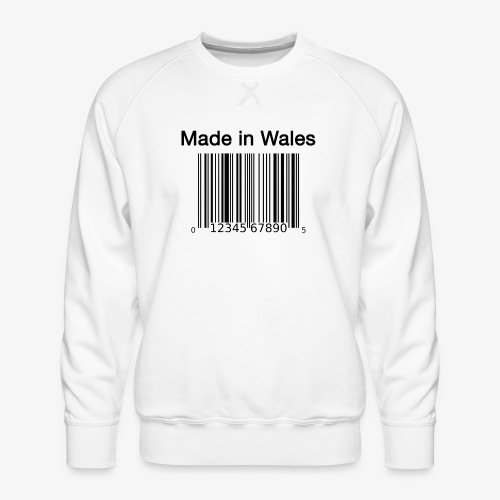 Made in Wales - Men's Premium Sweatshirt