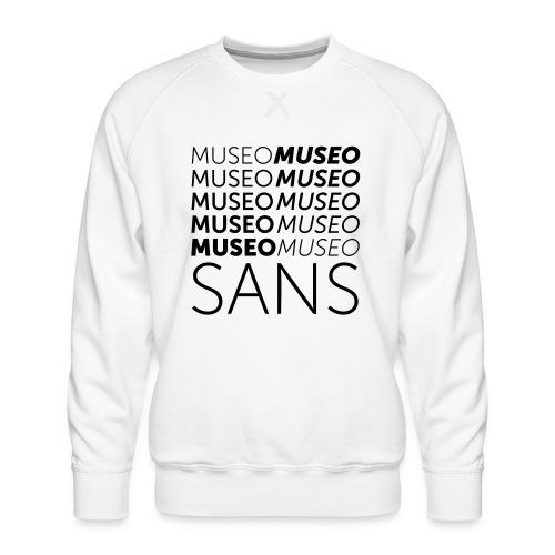 museo sans - Men's Premium Sweatshirt