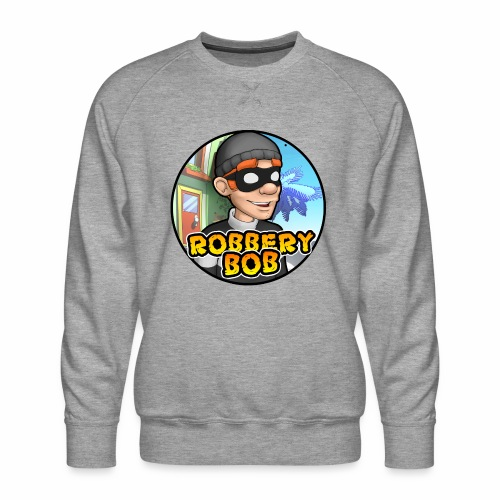 Robbery Bob Button - Men's Premium Sweatshirt