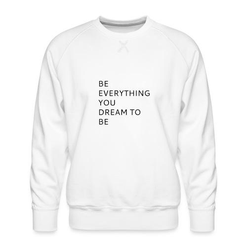 Dreamer - Miesten premium-collegepaita