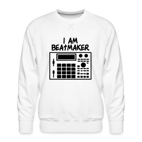 i am beatmaker - Sweat ras-du-cou Premium Homme