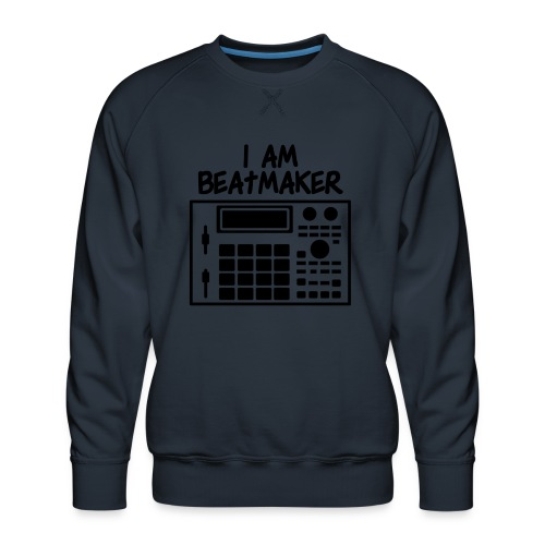 i am beatmaker - Sweat ras-du-cou Premium Homme