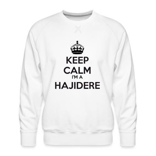 Hajidere keep calm - Men's Premium Sweatshirt