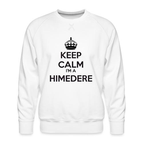 Himedere keep calm - Men's Premium Sweatshirt