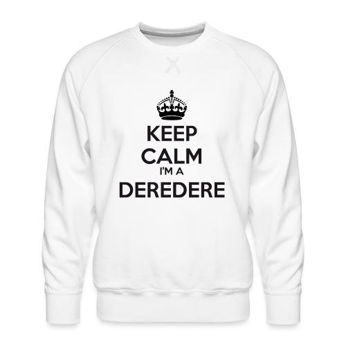 Deredere keep calm - Men's Premium Sweatshirt