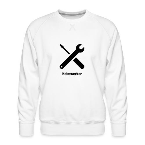 Heimwerker - Männer Premium Pullover