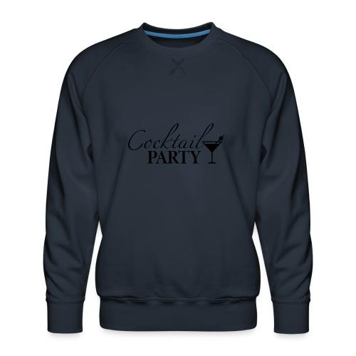 Cocktail party, celebration, cocktails, evening - Men's Premium Sweatshirt