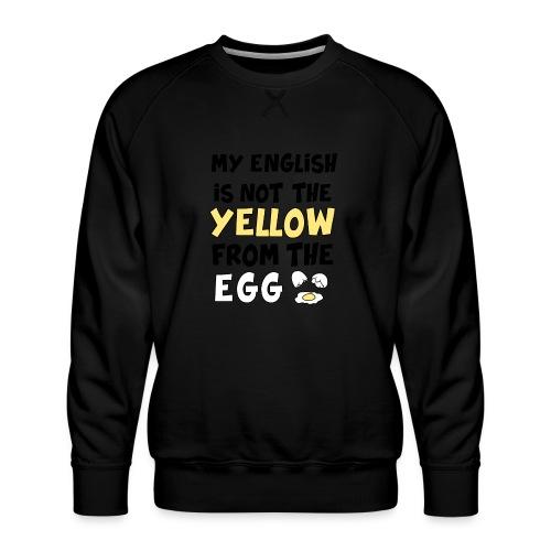 Schlechtes Englisch Witz Typografie - Männer Premium Pullover