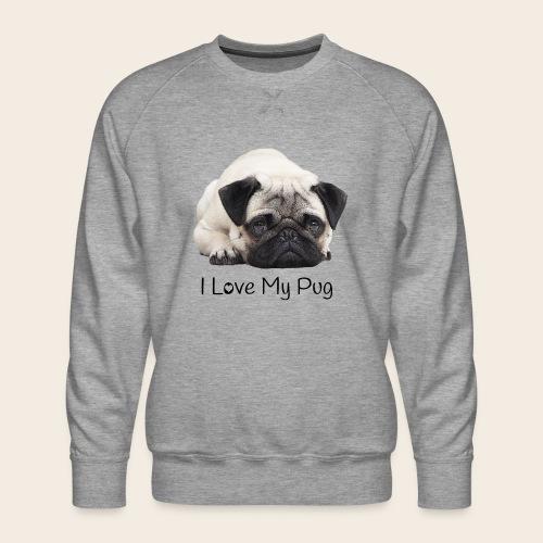 love my pug - Männer Premium Pullover