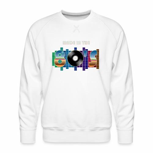 Made in the 80's - Men's Premium Sweatshirt