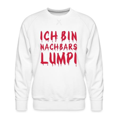 Nachbars Lumpi - Männer Premium Pullover