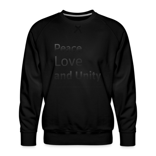 peace love and unity - Men's Premium Sweatshirt