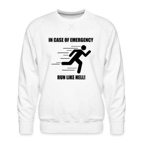 Run like hell! - Men's Premium Sweatshirt