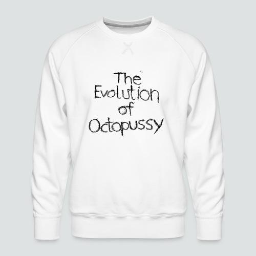 Evoctopussy png - Männer Premium Pullover