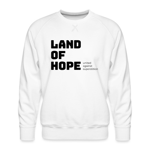 Land of Hope - Men's Premium Sweatshirt