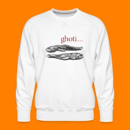 ghoti - Men's Premium Sweatshirt