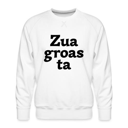 Zuagroasta - Männer Premium Pullover