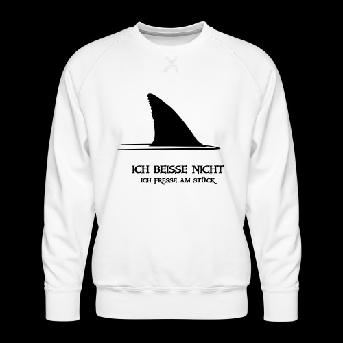 ~ ICH BEISSE NICHT ~ - Männer Premium Pullover