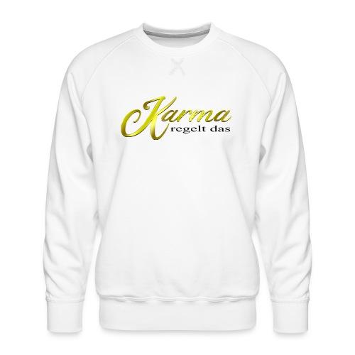 Karma regelt das Gold - Männer Premium Pullover