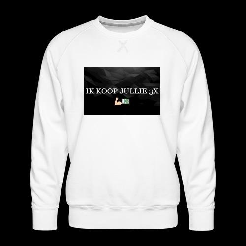 IK KOOP JULLIE 3X - Mannen premium sweater