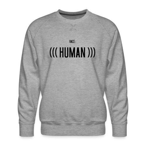 Race: (((Human))) - Männer Premium Pullover