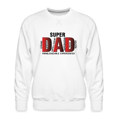 FATHER'S DAY - SUPER DAD DESIGN - Men's Premium Sweatshirt