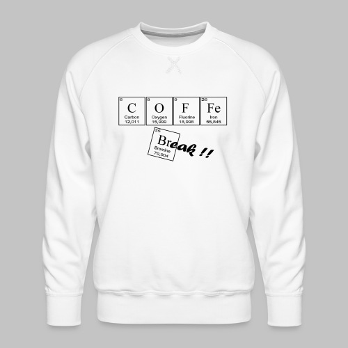 Coffee Break - Men's Premium Sweatshirt