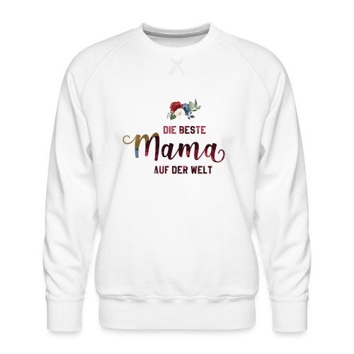 beste mama der welt blumenschrift - Männer Premium Pullover