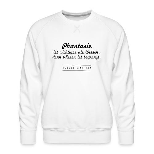 Phantasie vs. Wissen - Männer Premium Pullover