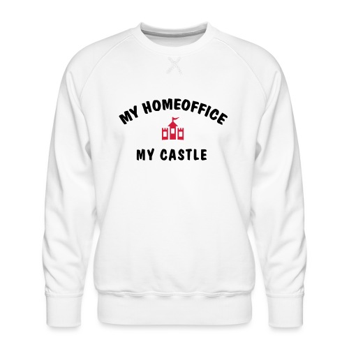 MY HOMEOFFICE MY CASTLE - Männer Premium Pullover