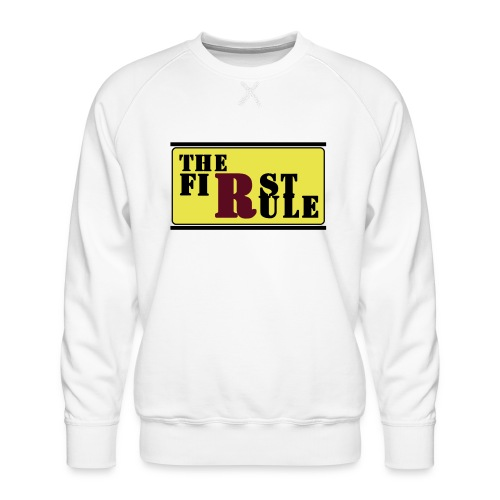 First Rule No Rule - Männer Premium Pullover