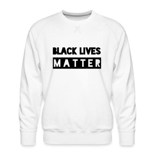 Black Lives Matter - Mannen premium sweater