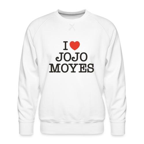 I LOVE JOJO MOYES - Herre premium sweatshirt