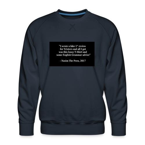 NasimPeen - Men's Premium Sweatshirt